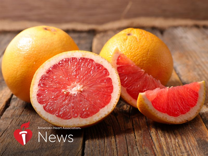 AHA News: Before Grabbing a Grapefruit, Understand Its Power